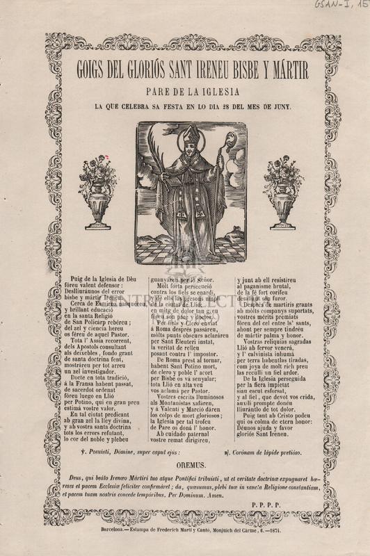 Goigs del gloriós Sant Ireneu Bisbe y Mártir. Pare de la Iglesia, la que celebra sa festa en lo dia 28 del mes de Juny