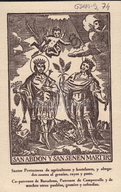 San Abdon y San Senen Martirs. Santos protectors de agricultores y hortelanos, y abogados contra el granizo, rayos y peste.