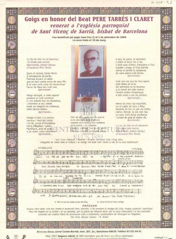 Gois en honor del Beat Pere Tarrés i Claret venerat a l'església parroquial de Sant Vicenç de Sarrià, bisbat de Barcelona. Fou beatificat pel papa Joan Pau II el 5 de setembre de 2004, la seva festa el 30 de maig