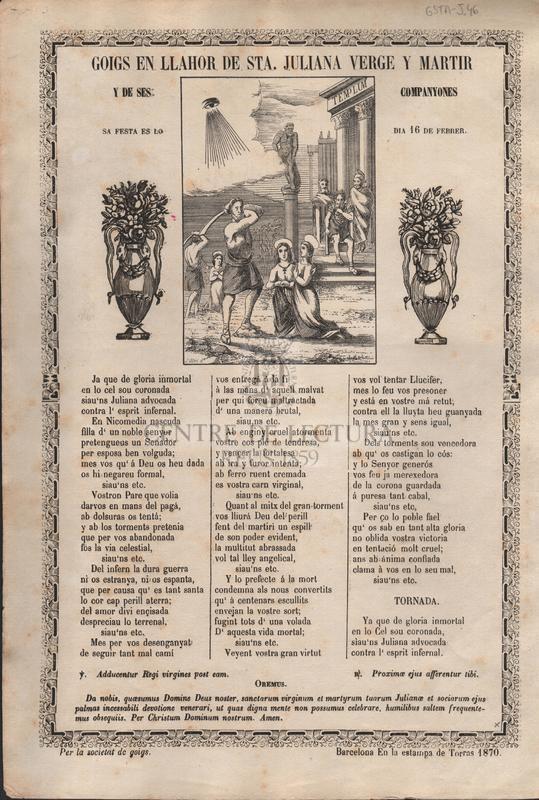 Goigs en llahor de Sta. Juliana verge y martir y de ses companyones. Sa festa es lo dia 16 de febrer.
