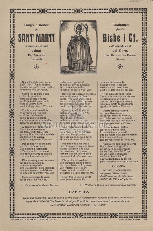 Goigs a honor i alabança del gloriós Sant Martí Bisbe i Cf. la capella del qual està situada en el veïnat del Corp, Parròquia de Sant Pere de les Preses. Bisbat de Girona