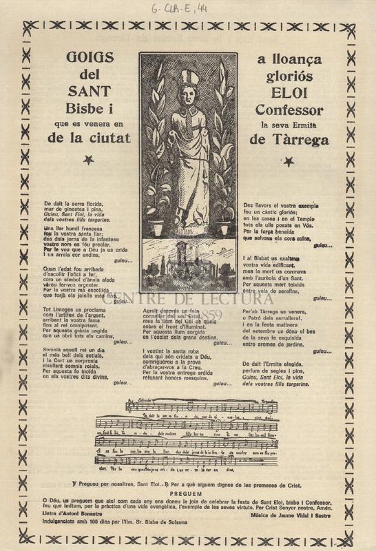 Goigs a lloança del gloriós Sant Eloi, Bisbe i Confessor que es venera en la seva ermita de la ciutat de Tàrrega