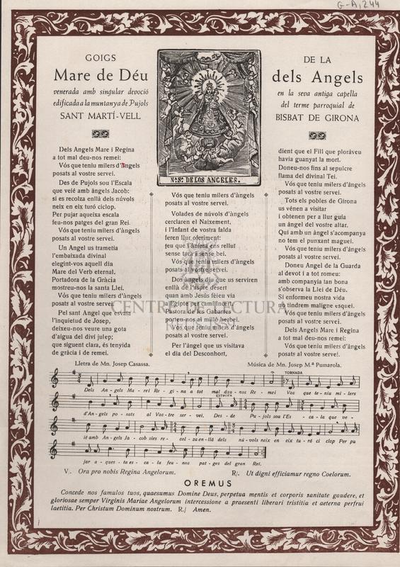 Goigs de la Mare de Déu dels Angels venerada amb singular devoció en la seva antiga capella edificada a la muntanya de Pujols del terme parroquial de Sant Martí-Vell Bisbat de Girona
