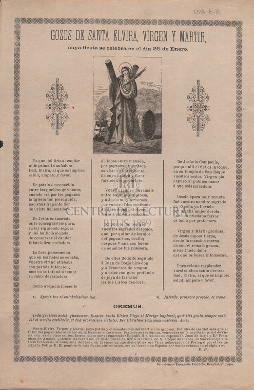 Gozos de Santa Elvira, vírgen y martir, cuya fiesta se celebra en el dia 25 de Enero.