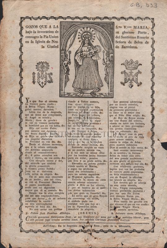 Gozos que a la S.ma V.gen Maria, bajo la invocacion de su glorioso Parto, consagra la Pia Union del Santísimo Rosario en la Iglesia de Nra. Señora de Belen de la Ciudad de Barcelona