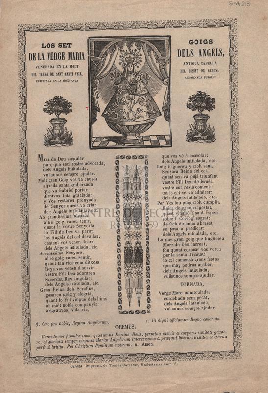 Los set goigs de la Verge Maria dels Ángels, venerada en la molt antigua capella del terme de Sant Martí Vell, del Bisbat de Gerona edificada en la montanya anomenada Pujols