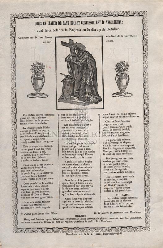 Goigs en llahor de Sant Eduart confessor Rey d'Anglaterra ; cual festa celebra la Esglesia en lo dia 13 de octubre