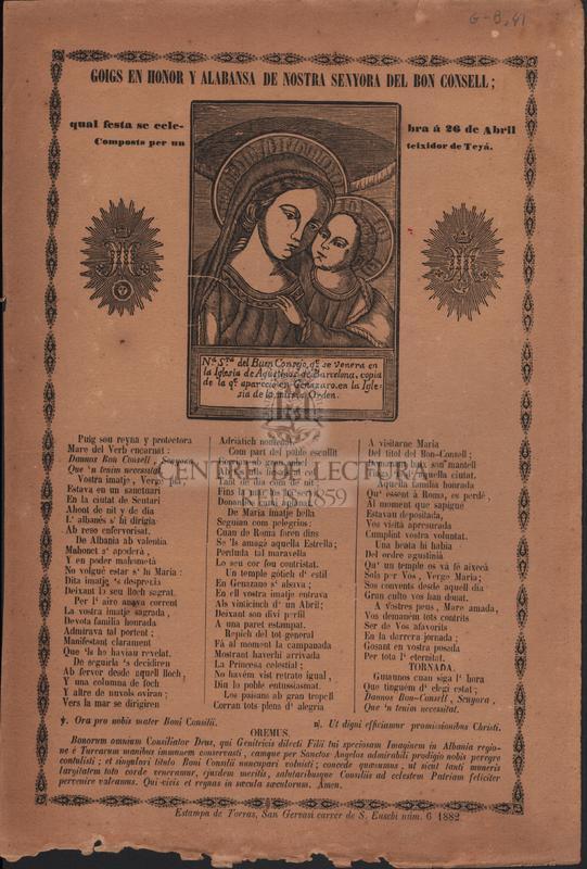 Goigs en honor y alabansa de Nostra Senyora del Bon Consell: qual festa se celebra á 26 de Abril composts per un teixidor de Teyá.