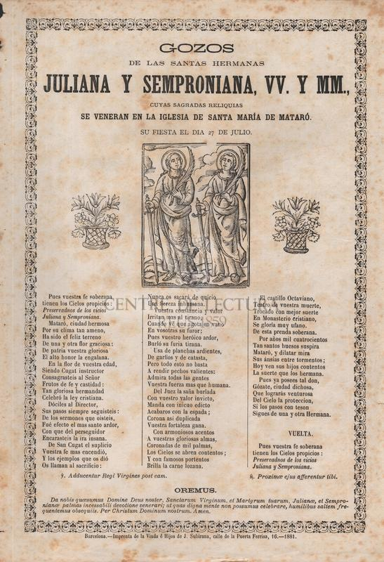 Gozos de las santas hermanas Juliana y Semproniana, vv. y mm., cuyas sagradas reliquias se veneran en la iglesia de Santa Maria de Mataró, Su fiesta el dia 27 de julio
