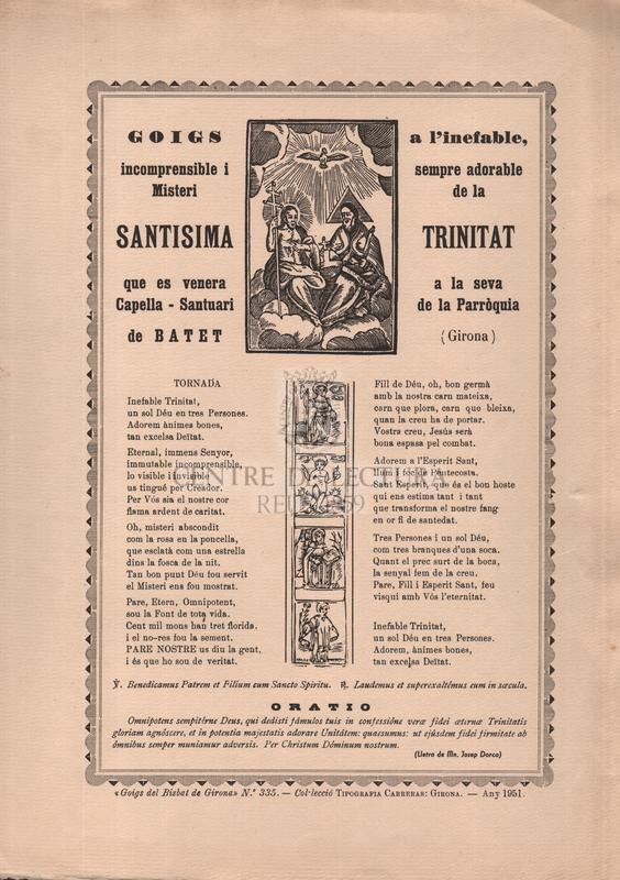 Goigs a l'inefable incomprensible i sempre adorable Misteri de la Santisima Trinitat que es venera a la seva Capella-Santuari de la Parròquia de Batet  (Girona)