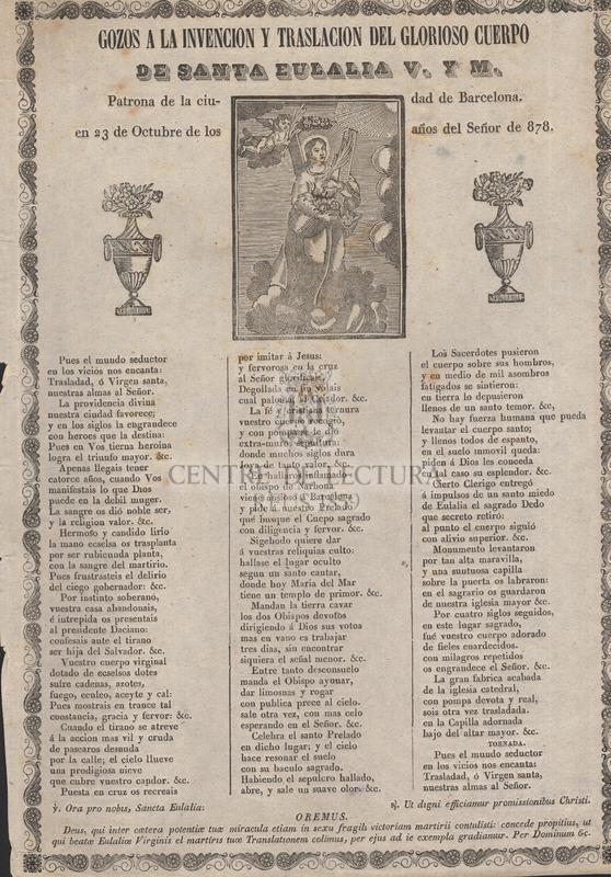 Gozos a la invencion y traslacion del glorioso cuerpo de santa Eulalia V. y M., Patrona de la ciudad de Barcelona, en 23 de Octubre de los años del Señor de 878