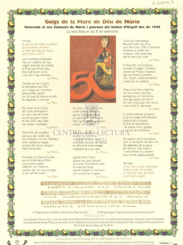 Goigs de la Mare de Déu de Núria venerada al seu Santuari de Núria i patrona del bisbat d'Urgell des de 1956. La seva festa el dia 8 de setembre