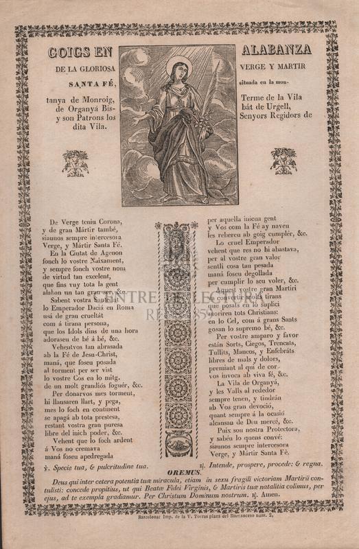 Goigs en alabanza de la gloriosa verge y martir santa Fé, situada en la montanya de Monroig, Terme de la Vila de Organyá Bisbát de Urgell, y son Patrons los Senyors Regidors de dita Vila