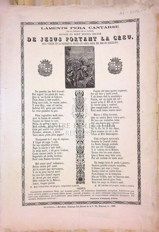 Laments per a cantarse (ab la tonada de la passió) devant de la molt devota imatje de Jesus portant la Creu, ques venera en la parroquial iglesia de Santa María del Mar de Barcelona