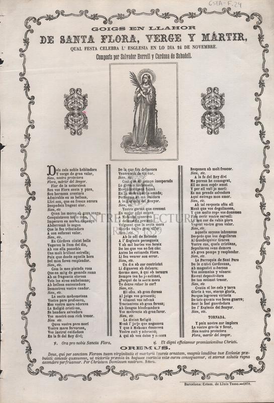 Goigs en llahor de Santa Flora, verge i mártir, qual festa celebra l'esglesia en lo dia 24 de novembre. Composts per Salvador Borrell y Cardona de Sabadell.