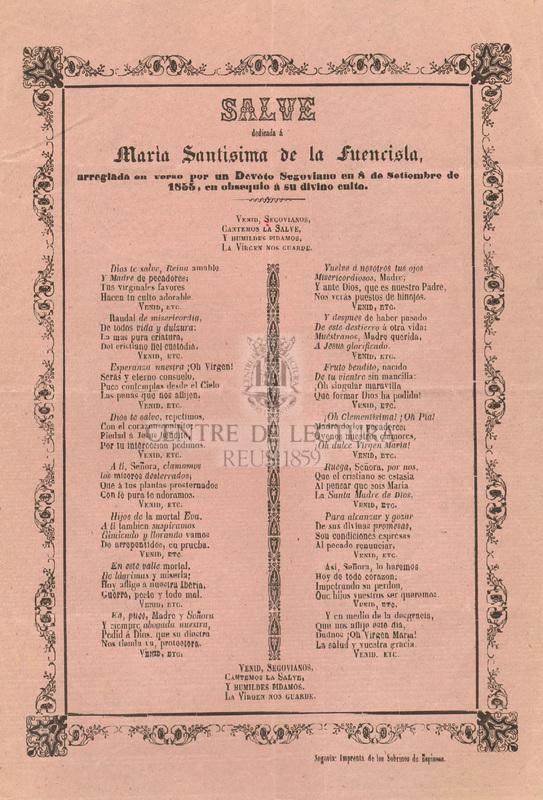Salve dedicada á María Santísima de la Fuencisla, arreglada en verso por un Devoto Segoviano en 8 de setiembre de 1855, en obsequio á su divino culto