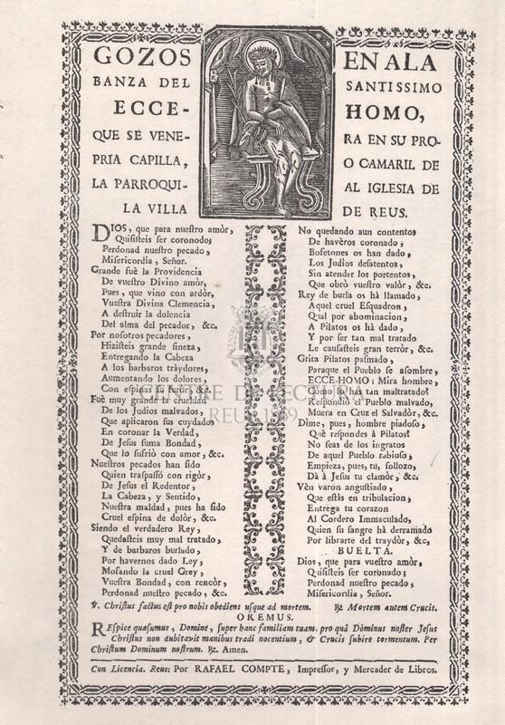 Gozos en alabanza del santíssimo ecce-homo, que se venera en su propria capilla, o camaril de la parroquial iglesia de la villa de Reus