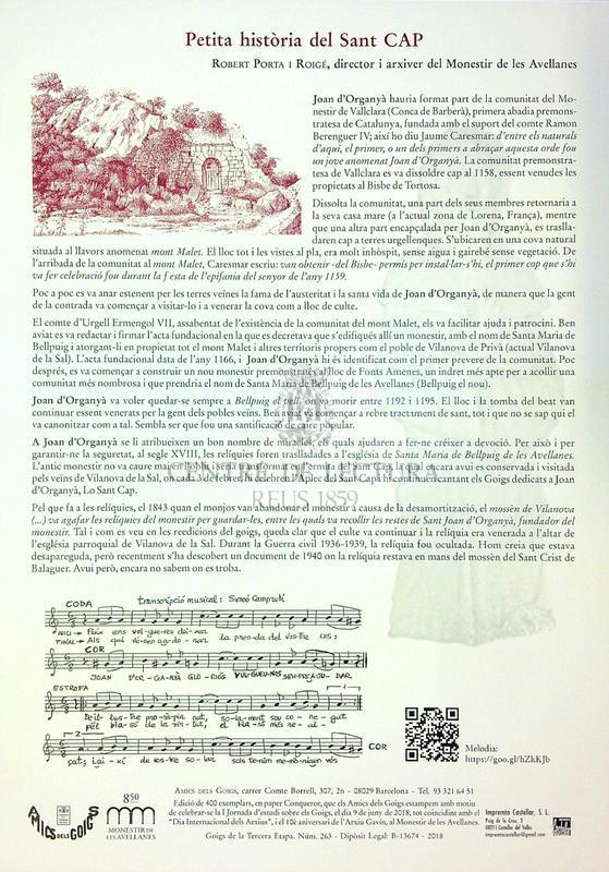 Goigs del benaurat Sant Joan d'Organyà, anomenat pel poble: Sant Cap. Primer abat del Reial Monestir de Canonges Premonstratesos de Santa Maria de Bellpuig de les Avellanes. Es veneraven les seves relíquies a l'altar de Vilanova de la Sal. La seva memòria es celebra el 8 d'abril