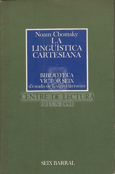 La Lingüística cartesiana: un capítol de la història del pensament racionalista