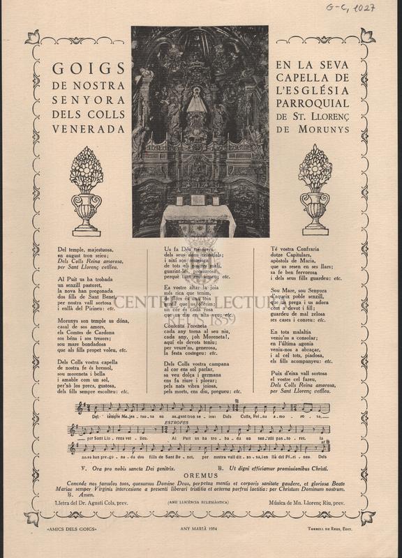Goigs de Nostra Senyora dels Colls venerada en la seva capella de l'església parroquial de st. Llorenç de Morunys.