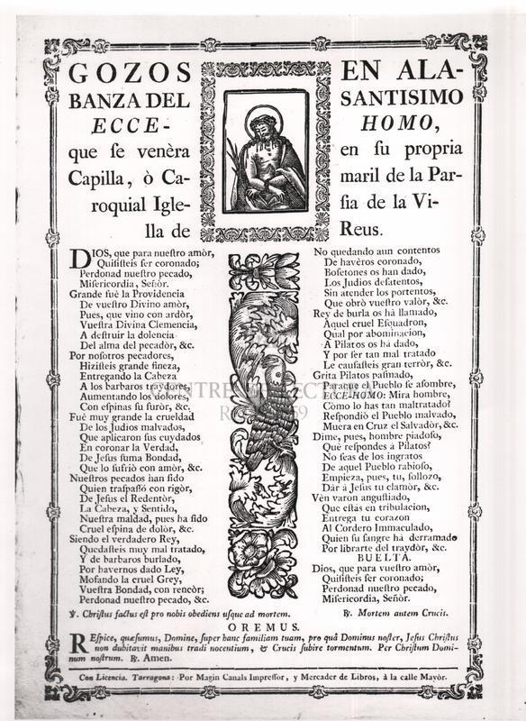 Gozos en alabanza del Santísimo Ecce-Homo, que se venèra en su propria Capilla, ò Camaril de la Parroquial Iglesia de la villa de Reus