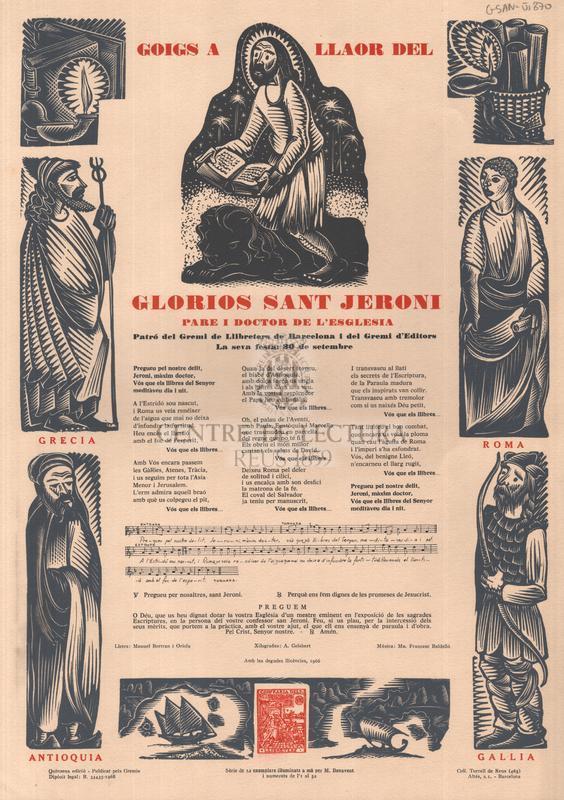 Goigs a llaor del gloriós sant Jeroni, pare i doctor de l'església, patró del gremi de llibreters de Barcelona i del gremi d'editors, la seva festa: 30 de setembre