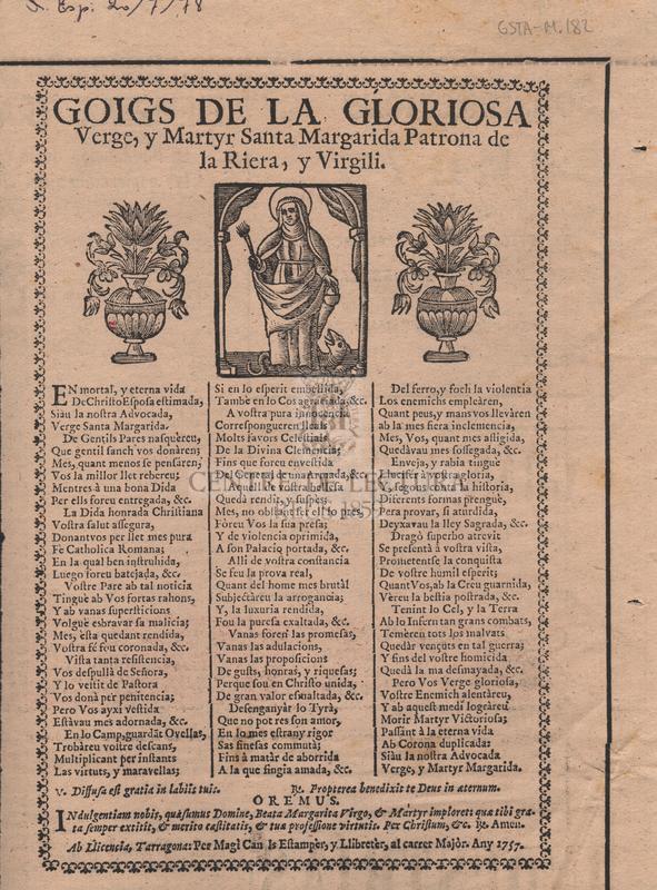 Goigs de la gloriosa verge, y martyr Santa Margarida Patrona de la Riera, y Virgili.