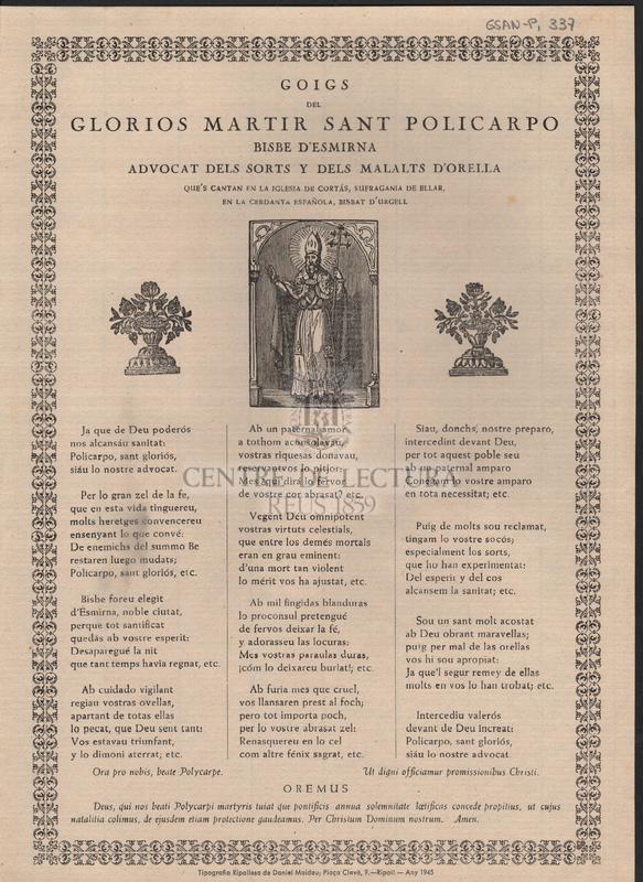 Goigs del glorios martir Sant Policarpo Bisbe d'Esmirna advocat dels sorts y dels malalts d'orella que's cantan en la iglesia de Cortás, sufragania de ellar, en la Cerdanya esoañola, Bisbat d'Urgell