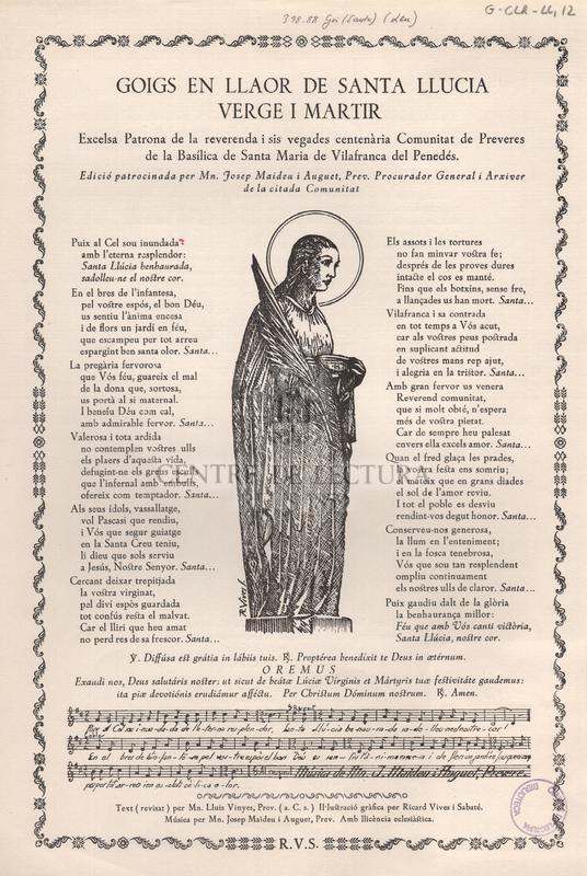 Goigs en llaor de Santa Llucia Verge i Martir. Excelsa Patrona de la reverenda i sis vegades centenària Comunitat de Preveres de la Basílica de Santa Maria de Vilafranca del Penedés.