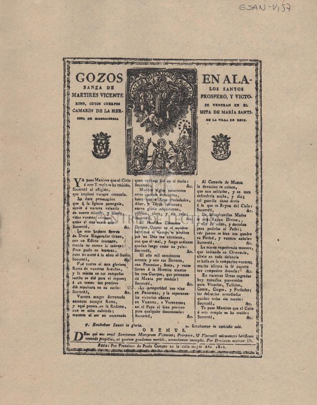 Gozos en alabanza de los Santos martires Vicente Prospero, y Victorino, cuyos cuerpos se veneran en el Camarín de la Hermita de María Santísima de Misericordia de la Villa de Reus