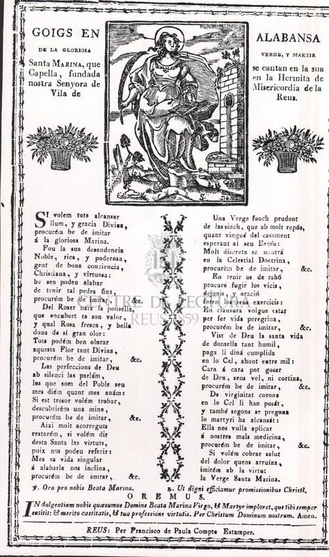 Goigs en alabansa de la gloriosa verge, y martir Santa Marina, que se cantan en la sua Capella, fundada en la Hermita de nostra Senyora de Misericordia de la Vila de Reus