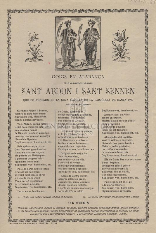 Goigs en alabança dels gloriosos màrtirs Sant Abdon i Sant Sennen que es veneren en la seva capella de la parròquia de Santa Pau del bisbat de Girona.