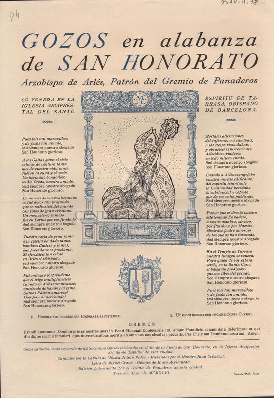 Gozos en alabanza de San Honorato. Arzobispo de Arlés, Patrón del Gremio de Panaderos. Se venera en la Iglesia Arciprestal del Santo Espiritu de Tarrasa, Obispado de Barcelona