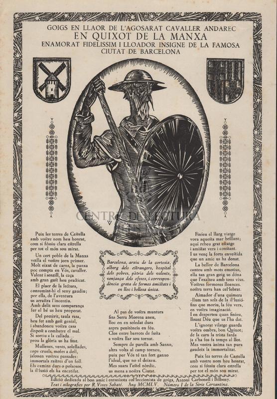 Goigs en llaor de l'agosarat cavaller andarec en Quixot de la Manxa enamorat fidelissim i lloador insigne de la famosa ciutat de Barcelona.
