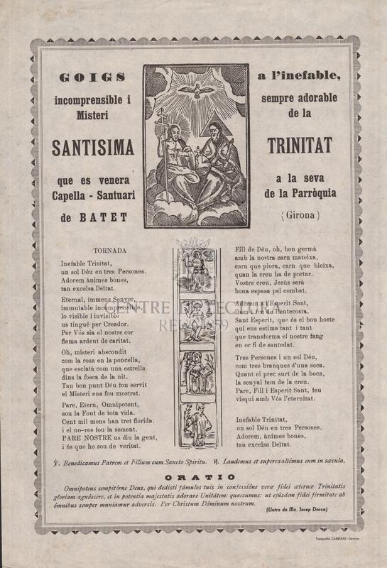 Goigs a l'inefable, incomprensible i sEmpre adorable Misteri de la Santisima Trinitat que es venera a la seva Capella-santuari de la Parroquia de Batet-Girona