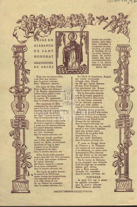 Goigs en alabansa de Sant Honorat, Arquebisbe de Arlés. Patró de la confreria dels mestres forners y flaquers de Barcelona. Lo qual se venera en la iglesia parroquial de  de Santa Maria del Mar. Los quals es canten a la festa gremial