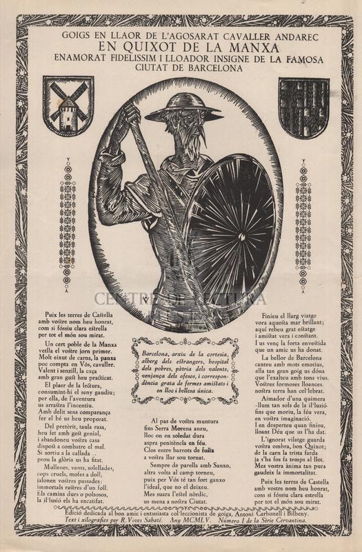 Goigs en llaor de l'agosarat cavaller andarec en Quixot de la Manxa enamorat fidelissim i lloador insigne de la famosa Ciutat de Barcelona