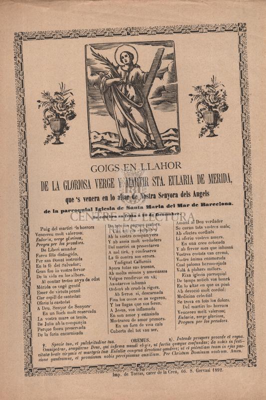 Goigs en llahor de la gloriosa verge y martir Sta. Eularia de Merida, que 's venera en lo altar de Nostra Senyora dels Angels, de la parroquial Iglesia de Santa Maria del Mar de Barcelona, Se celebra sa festa á 10 de Desembre