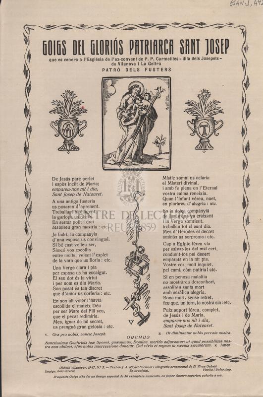 Goigs del gloriós Patriarca Sant Josep, que es venera a l'Església de l'ex-convent de P. P. Carmelites -dita dels Josepets- de Vilanova i la Geltrú. Patró dels Fusters