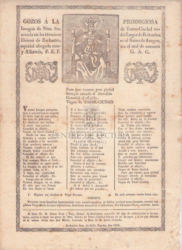 Gozos á la prodigiosa Imagen de Ntra. Sra. de Torre-Ciudad venerada en los términos del lugar de Bolturina, Diócesi de Barbastro, en el Reino de Aragon, especial abogada contra el mal de corazon y Alferecía