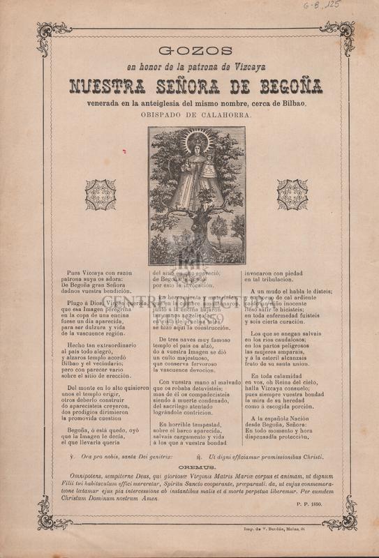 Gozos en honor de la patrona de Vizcaya Nuestra Señora de Begoña, venerada en la anteiglesia del mismo nombre, cerca de Bilbao, Obispado de Calahorra