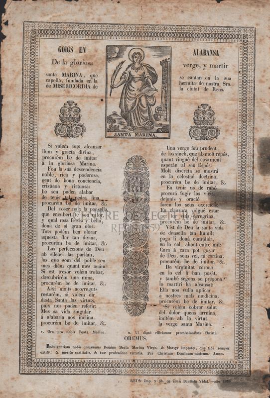 Goigs en alabansa de la gloriosa verge, y martir santa Marina, que se cantan en la sua capella, fundada en la hermita de nostra Sra. de Misericordia de la ciutat de Reus