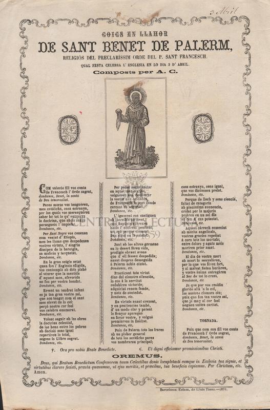 Goigs en llahor de Sant Benet de Palerm, religiós  del preclaríssim ordre del P. Sant Francesch. Qual festa celebra l'esglesia en lo dia 3 d'Abril