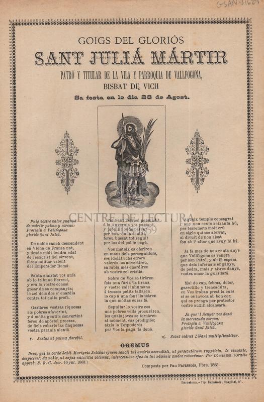 Goigs del gloriós sant Julià mártir patró y titular de la vila y parroquia de Vallfogona, bisbat de Vich, Sa festa en lo dia 28 de Agost