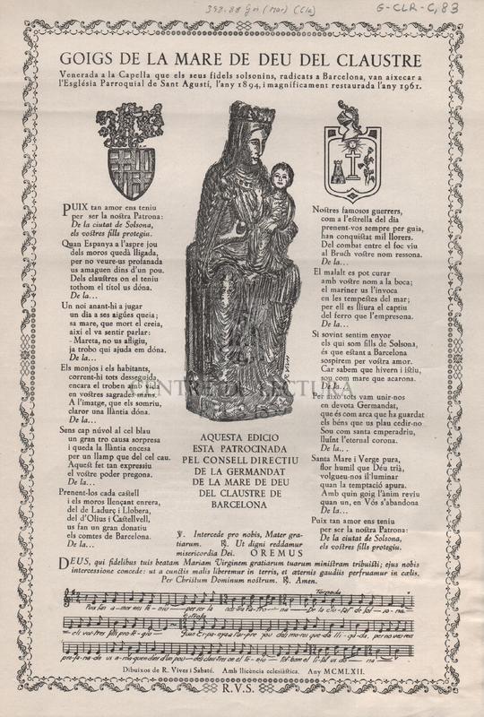 Goigs de la Mare de Deu del Claustre venerada a la Capella que els seus fidels solsonins, radicats a Barcelona, van aixecar a l'Església Parroquial de sant Agustí, l'any 1894, i magníficament restaurada l'any 1961.