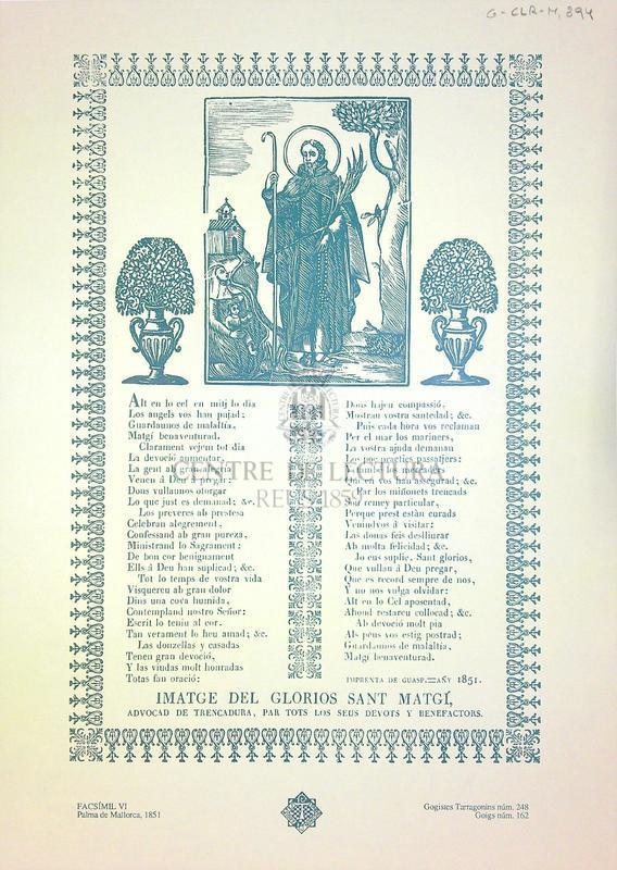 Imatge del glorios Sant Magí advocad de Trencadura, par tots los seus devots y benefactors