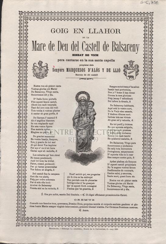 Goigs en llahor de la Mare de Deu del Castell de Balsareny Bisbat de Vich pera cantarse en a sua santa capella propietat del Senyors Marquesos d'Alós y de Llió Barons de dit Castell