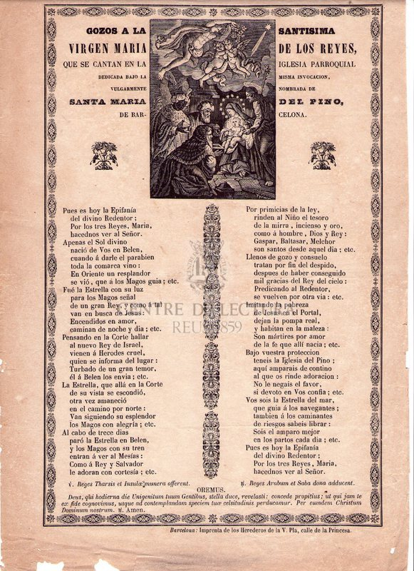 Gozos a la santisima Virgen Maria de los Reyes, que se cantan en la Iglesia Parroquial dedicada bajo la misma invocacion, vulgarmente nombrada de Santa Maria del Pino, de Barcelona