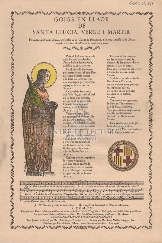 Goigs en llaor de Santa Llucia, Verge i Martir venerada amb gran devoció pel poble de la Ciutat de Barcelona, a la seva capella de la Santa Església Catedral Basílica de la mateixa Ciutat.