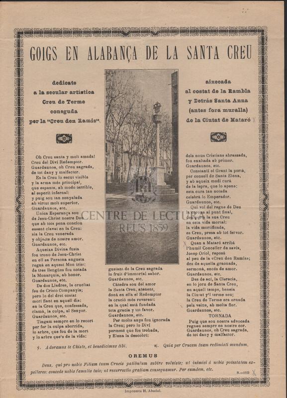 """Goigs en alabança de la Santa Creu dedicats a la secular artística Creu del Terme coneguda per la """"La Creu den Ramis"""" aixecada al costat de la Rambla y Detràs Santa Anna (antes fora muralla) de la ciutat de Mataró."""